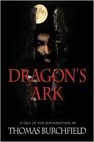 Dragon's Ark - Thomas Burchfield