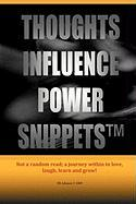 Thoughts Influence Power Snippets