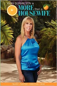 More Than a Housewife - Vicki Gunvalson, With Jeff Scott