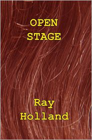 Open Stage - Ray Holland