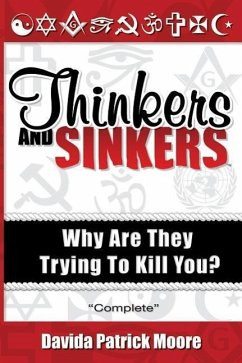 Thinkers and Sinkers, Why Are They Trying to Kill You? - Moore, Dave Moore, Davida Patrick