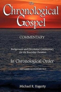The Chronological Gospel Commentary - Hagerty, Michael R.