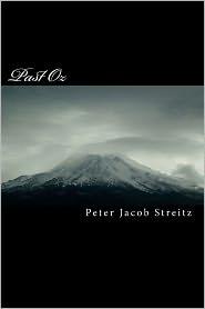 Past Oz - Peter Jacob Streitz