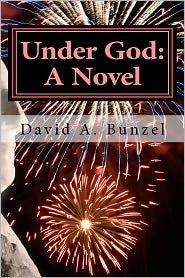 Under God - David A. Bunzel