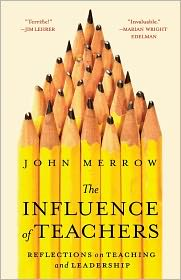 The Influence of Teachers: Reflections on Teaching and Leadership - John Merrow