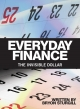Everyday Finance: The Invisible Dollar - Bryon K Sturgill