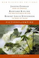 Fictions of Empire: Heart of Darkness, the Man Who Would Be King, and the Beach at Falesa