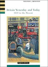 Britain Yesterday and Today: 1830 to the Present - Arnstein, Walter L. / Smith