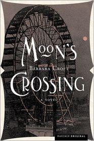 Moon's Crossing Pa - Barbara Croft