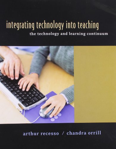 Integrating Technology Into Teaching: The Technology and Learning Continuum