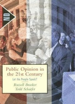 Public Opinion in the 21st Century: Let the People Speak? - Brooker, Russell Schaefer, Todd