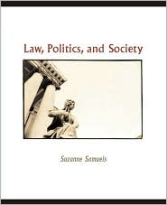 Law, Politics, and Society - Suzanne Samuels