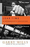 Lead Time: A Journalist's Education