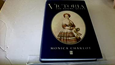 Victoria: The Young Queen - Charlot, Monica