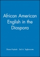 African American English in the Diaspora - Shana Poplack; Sali A. Tagliamonte