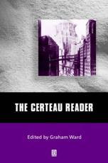 The Certeau Reader - Graham Ward (editor)
