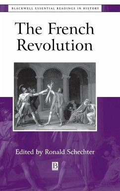 The French Revolution: The Essential Readings - Herausgeber: Schechter, Ronald