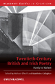 Twentieth Century British and Irish Poetry - Michael O'Neill; Madeleine Callaghan