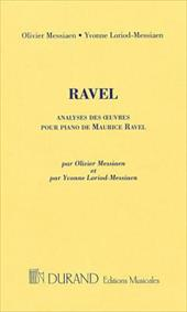 Analyses Des Oeuvres Pour Piano de Maurice Ravel - Ravel, Maurice