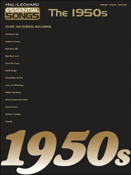Essential Songs - the 1950s - Hal Leonard Corp.