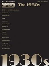 Essential Songs - The 1930s - Hal Leonard Publishing Corporation