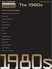 Essential Songs - The 1980s - Hal Leonard Publishing Corporation