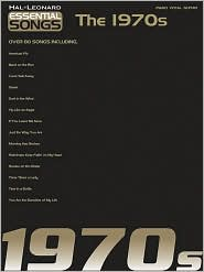 The 1970s (Essential Songs Series) - Hal Leonard Corp., Created by Hal Leonard Publishing Corporation