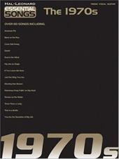 Essential Songs - The 1970s - Hal Leonard Publishing Corporation