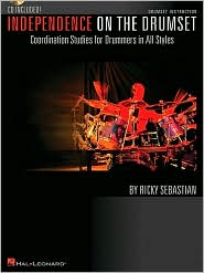 Independence on the Drumset: Coordination Studies for Drummers in All Styles - Ricky Sebastian