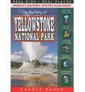 The Mystery at Yellowstone National Park - Carole Marsh
