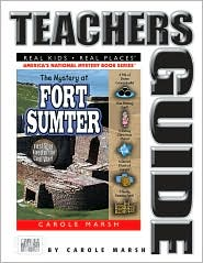 Mystery at Fort Sumter (Teacher's Guide): The First Shot Fired in the Civil War - Carole Marsh, Randolyn Friedlander (Illustrator), Contribution by Paige Muh