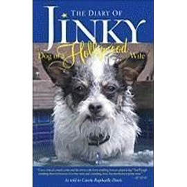 The Diary of Jinky: Dog of a Hollywood Wife