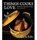 Things Cooks Love - Marie Simmons