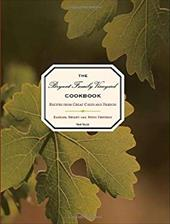 The Bryant Family Vineyard Cookbook: Recipes from Great Chefs and Friends - Bryant, Barbara / Holmes, Robert / Fentress, Betsy