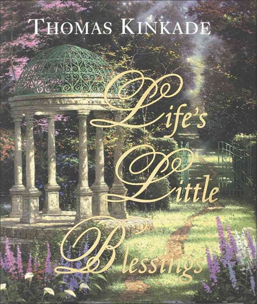 Life's Little Blessings - Thomas Kinkade