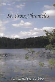 St. Croix Chronicles - Cassandra Lokker