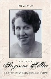 Memoirs of Suzanne Tillier: The Story of an Extraordinary Woman - Jon Wiles