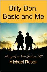 Billy Don, Basic and Me - Michael Rabon
