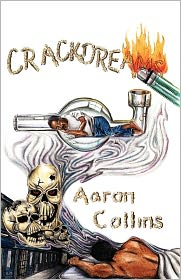 Crack Dreams - Aaron Collins