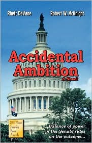 Accidental Ambition - Rhett Devane, Robert Mcknight