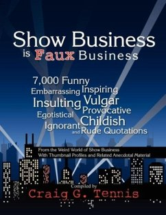 Show Business is Faux Business - Tennis, Craig G.