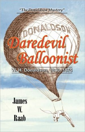 Daredevil Balloonist - James W. Raab