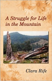 A Struggle For Life In The Mountain - Clara Rife