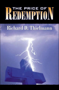 The Price of Redemption - Richard D. Thielmann