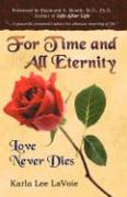 For Time and All Eternity: Love Never Dies