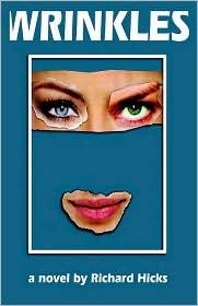 Wrinkles - Richard Hicks