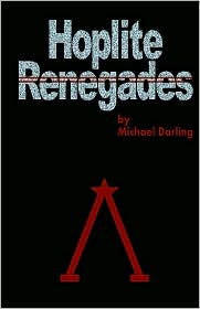 Hoplite Renegades - Michael Darling