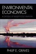 Environmental Economics: A Benefit-Cost Analysis Approach