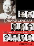 China's Leaders - Cheng Li