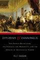 Citizens and Cannibals - Eli Sagan